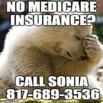 No Medicare Insuance?