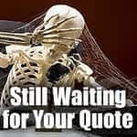 Waiting For Quote