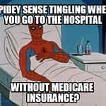 Without Medicare Insurance