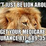 Lion Around Medicare